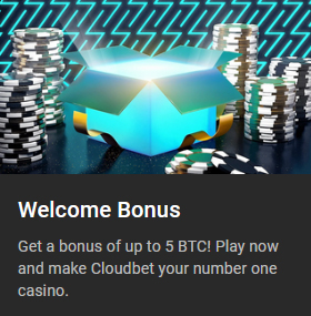 Cloudbet Casino Welcome Bonus